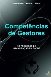Dica de leitura: Competências de Gestores no Processo de Humanização em Saúde
